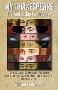 My Shakespeare: The Authorship Controversy