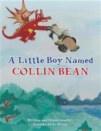 A Little Boy Named Collin Bean