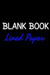 Blank Book Lined Paper: 6 X 9, 108 Lined Pages (Diary, Notebook, Journal)