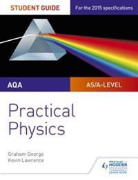 AQA A-level Physics Student Guide: Practical Physics