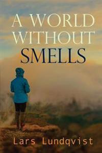 A World Without Smells