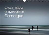 Nature, Liberte Et Aventure En Camargue 2018