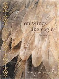 On Wings Like Eagles: Isaiah 40:31