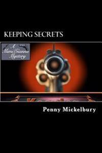 Keeping Secrets: A Mimi Patterson/Gianna Maglione Mystery