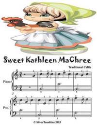 Sweet Kathleen Machree - Easiest Piano Sheet Music