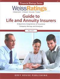 Weiss Ratings Guide to Life and Annuity Insurers, Fall 2017