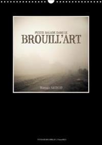 Petite Balade Dans Le Brouill'art 2018