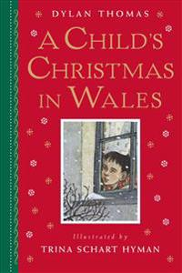 A Child's Christmas in Wales: Gift Edition