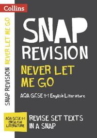 Never let me go: aqa gcse english literature text guide
