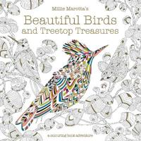 Millie marottas beautiful birds and treetop treasures - a colouring book ad