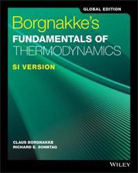 Borgnakke's Fundamentals of Thermodynamics, 9th Edition, SI Version, Global