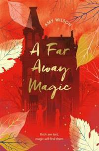 A Far Away Magic