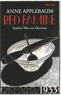 Red famine - stalins war on ukraine