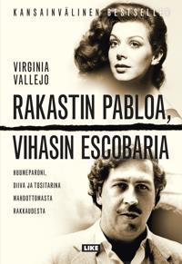 Rakastin Pabloa, vihasin Escobaria