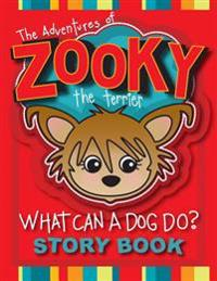 The Adventures of Zooky the Terrier: What Can a Dog Do? Red Cover Version