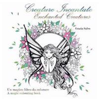 Creature Incantate. Enchanted Creatures. Colouring Book