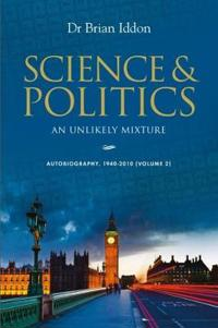 Science & Politics: An Unlikely Mixture - Volume 2