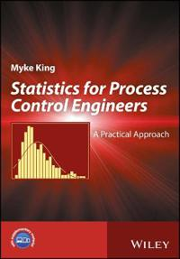 Statistics: A Practical Approach for Process Control Engineers