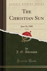 The Christian Sun, Vol. 60