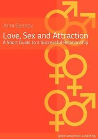 Love, Sex and Attraction