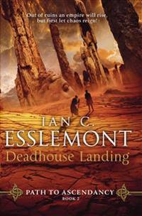 Deadhouse landing - path to ascendancy book 2