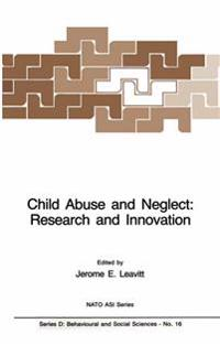 Child Abuse and Neglect: Research and Innovation
