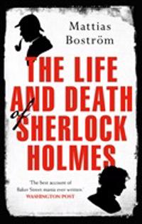 Life and Death of Sherlock Holmes