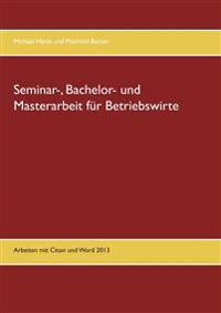 Seminar-, Bachelor- und Masterarbeit für Betriebswirte