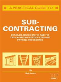 Practical Guide to Subcontracting