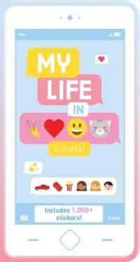 My Life in Emoticons: A Journal