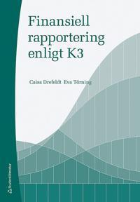 Finansiell rapportering enligt K3