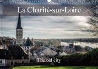 La Charite-Sur-Loire the Old City 2018