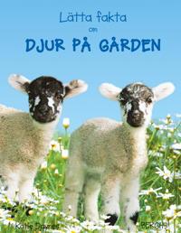 Lätta fakta om djur på gården