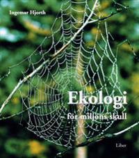 Ekologi - För miljöns skull