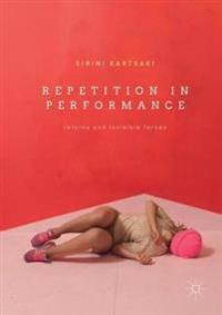 Repetition in Performance