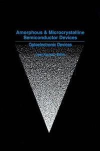 Amorphous and Microcrystalline Semiconductor Devices