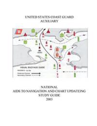 National AIDS to Navigation and Chart Updating Study Guide 2003