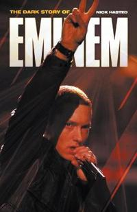 Dark Story of Eminem (Updated Edition)