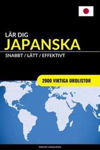 Lar Dig Japanska - Snabbt / Latt / Effektivt: 2000 Viktiga Ordlistor