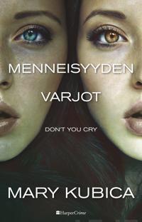 Don't You Cry - Menneisyyden varjot