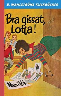 Bra gissat, Lotta!