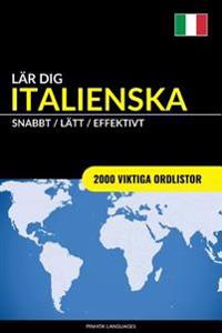 Lar Dig Italienska - Snabbt / Latt / Effektivt: 2000 Viktiga Ordlistor
