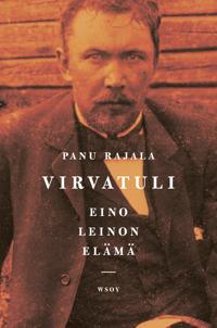 Virvatuli - Eino Leinon elämä