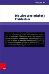 Die Lehre Vom Arischen Christentum