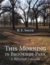 This Morning in Brookside Park: A Perpetual Calendar