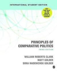 Principles of Comparative Politics (International Student Edition)