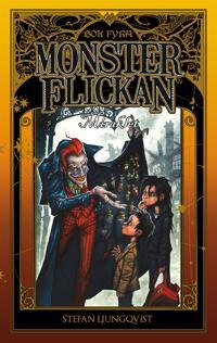 Monsterflickan bok fyra – Miraklet
