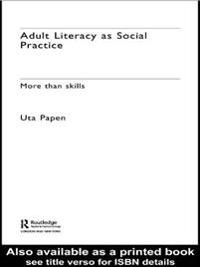 Adult Literacy as Social Practice