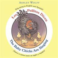 Los Pollitos Dicen/The Baby Chicks Are Singing