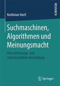 Suchmaschinen, Algorithmen Und Meinungsmacht